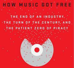 Libros industria musical. How Music Got Free