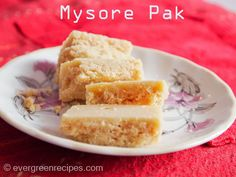 Mysore Pak Recipe | Sweets For Diwali : Evergreen Recipes