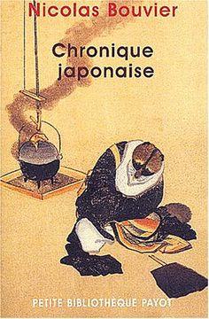 Nicolas Bouvier : chronique japonaise