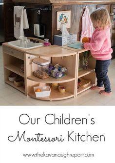Our Children's Montessori Kitchen -- Montessori kitchen space for toddlers and older children!