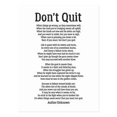 Shop Don't Quit - Powerful Motivational Poem Postcard created by wordstolivebydesign. Personalize it with photos & text or purchase as is! Mom Quotes, Words Quotes, Wise Words, Quotes To Live By, Life Quotes, Qoutes, Quotations, Mom Poems, Inspire Quotes