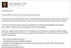 Message de rupture, d'un voyageur à la SNCF. Il faut lire la suite des échanges avec les réponses de la sncf dans cet article, ça vaut son pesant de cacahuètes ! ;p