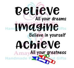 SVG - Believe Imagine Achieve Svg - Believe Imagine Achieve DXF - Dxf - Png - Back To School Quotes Svg - Back 2 School Quotes DXF