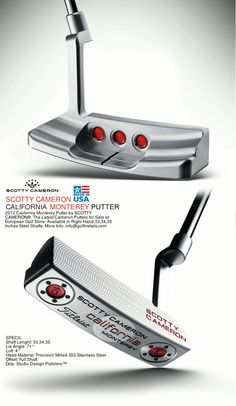 2012 California Monterey Putter by SCOTTY CAMERON®. The Latest Cameron Putters for Sale at European Golf Store. Available in Right Hand 33,34,35 Inches Steel Shafts. Available at the European Online Golf Store - GolfMetals.com