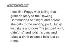 "This would so happen | James Buchanan ""Bucky"" Barnes | Steve Rogers | Peggy…"