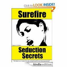 Surefire Seduction Secrets by August V. Fahren. $8.55. Publisher: Broken Star Books (June 6, 2011). 208 pages. Author: August V. Fahren