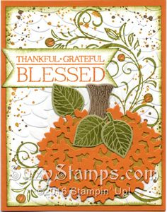Stampin' Up! Fall Cards - pumpkin - Thoughtful Branches, Falling Flowers, Paisleys & Posies and Gorgeous Grunge stamp sets, Beautiful Branches Thinlits and Layering Ovals Framelits Dies, Banner Triple Punch, Petal Burst Embossing Folder