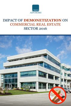 #commercialrealestate #demonetization2016 #officespacebangalore The government's recent move to demonetize Rs 500 and Rs 1,000 notes will impact mainly the real estate sector. This includes the resale market, commercial office spaces, apartments and land. Read out more at http://cresadvisor.com/office-space-advisor/impact-of-demonetization-on-commercial-real-estate-sector-2016/
