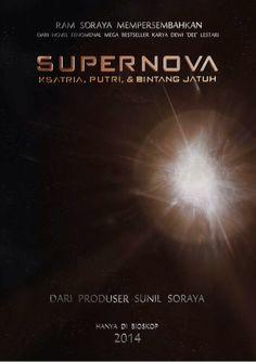 Teaser Poster Film SUPERNOVA   Sunil Soraya   2014   http://reviewmoviemagz.blogspot.com/2014/01/teaser-poster-film-supernova-sunil.html  @sorayafilms