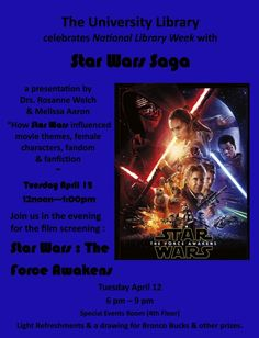 """Dr. Rosanne Welch Speaks on """"How Star Wars In Influenced Movie Themes, Female Characters, Fandom & Fan Fiction"""" – Tuesday, April 12 – Noon – Cal Poly Pomona  http://welchwrite.com/rwelch/2016/04/10/dr-rosanne-welch-speaks-on-how-star-wars-in-influenced-movie-themes-female-characters-fandom-fan-fiction-tuesday-april-12-noon-cal-poly-pomona/#sthash.6YCH7NsT.dpuf  #starwars #film #writing #feminism"""