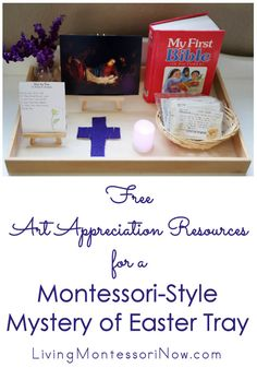 Using free art images, you can create a lovely Montessori-style Mystery of Easter tray for young children during Lent and Easter.