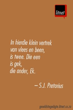 In hierdie Klein vertrek                                                                                                                                                                                 More Wise Quotes, Quotable Quotes, Qoutes, Inspirational Quotes, Afrikaanse Quotes, Poems Beautiful, Pretty Words, Wise Words, Verses