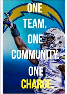 One Team, One Community, One Charge! Seahawks Team, Seattle Seahawks, Stay Classy San Diego, New Orleans Saints Football, Season Ticket, San Diego Chargers, Los Angeles Homes, Home Team, Nfl
