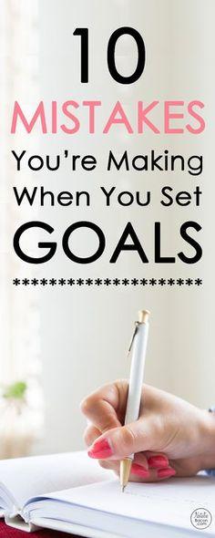 10 Goal Setting Mistakes You're Making via @natalierbacon