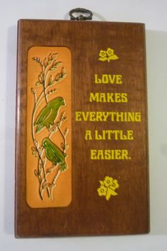 """Mid Century Wall Plaque Novelty Gift Wooden Wall Hanging """"Love Makes Everything A Little Easier"""" by ZoomVintage on Etsy"""