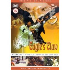 Eagle's Claw - One of the most ambitious kung fu films, in terms of character and story. (8/10)