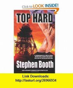 Top Hard (9780956902771) Stephen Booth , ISBN-10: 0956902774  , ISBN-13: 978-0956902771 ,  , tutorials , pdf , ebook , torrent , downloads , rapidshare , filesonic , hotfile , megaupload , fileserve