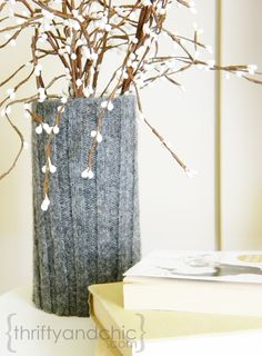 What to do with old sweaters?  Make a VASE COZY!  Adds texture and warmth to your home for the cooler months.