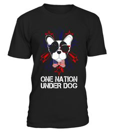 """# French Bulldog T-Shirt One Nation Under Dog 4th Of July .  Special Offer, not available in shops      Comes in a variety of styles and colours      Buy yours now before it is too late!      Secured payment via Visa / Mastercard / Amex / PayPal      How to place an order            Choose the model from the drop-down menu      Click on """"Buy it now""""      Choose the size and the quantity      Add your delivery address and bank details      And that's it!      Tags: This French Bulldog - One…"""