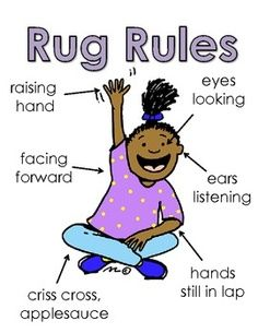 There will be rug time for students in order to do group story time, activities, etc. A great, easy way to maintain positive discipline.