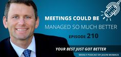 """Think you don't have meetings? Do you talk, agree, and do things? People have told me, """"I had NO idea just how many meetings I actually attend each week!"""" In this episode, you'll learn…   *Do you about the """"Halfway Rule"""" and meetings?     *That every meetings needs a PAL.     *There is a better (and worse) time to start a meeting.     *Trust is built at the transactional level.     *You DO meet more than you think!"""