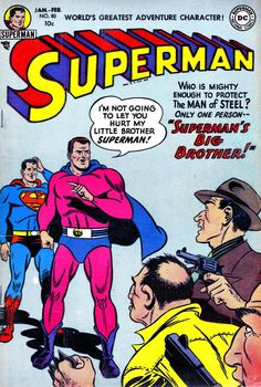 The Chronological Superman Superman meets. - The Chronological Superman Old Superman, Superman Comic Books, Dc Comic Books, Vintage Comic Books, Vintage Comics, Comic Book Covers, Comic Book Heroes, Superman Family, Comic Art