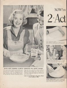 "1953 BETTY CROCKER vintage magazine advertisement ""Action Shortening"" ~ Now! In Betty Crocker Pie Crust Mix -- 2-Action Shortening - 1 for tender. 1 for flaky - A fresh, rich shortening with two actions! The fast-melting action makes your pie crust ..."