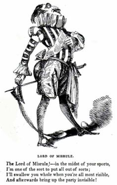 Lord of Misrule is a French jester-like person, associated with Mardi Gras.  His modern descendant is King Rex of New Orleans Mardi Gras.