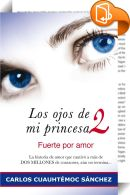 Los ojos de mi princesa 2