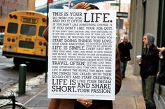Courtesy CompanyMotivational Message A poster of Holstee's mission statement has become a top seller. the company also prints the message on greeting cards, made from recycled paper elephant dung. Motivational Messages, Inspirational Posters, Motivational Posters, Take Shape For Life, This Is Your Life, Best Mission Statements, Business Mission, Looking For Love, Good Thoughts