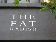 The Fat Radish.