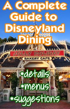 Restaurant details, menus, what people love at each stop, and a link to character dining at Disneyland.