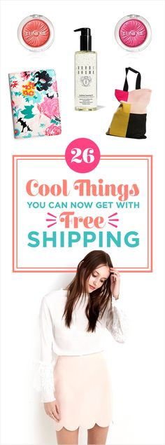26 Cool Things You Can Now Get With Free Shipping