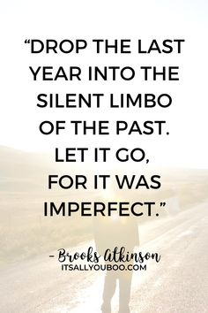 """Drop the last year into the silent limbo of the past. Let it go, for it was imperfect, and thank God that it can go"" ― Brooks Atkinson. Happy New Year! Click here for 44 New Year Quotes for friends and family, perfect for cards and gifts. Find the perfect new year greeting for him or her. #NewYears #NewYearQuotes #HappyNewYear #NewYearsEve #NewYearWishes #NewYears2021 #NewYearNewYou New Year Quotes For Friends, End Of Year Quotes, Wishes For Friends, Happy New Year Quotes, Happy New Year Wishes, Quotes About New Year, New Year Greetings, New Year New You, Joy And Happiness"