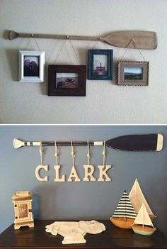 Fix an old worn out wooden oar on the wall then hang your family picture frames or kid's name letters from it.