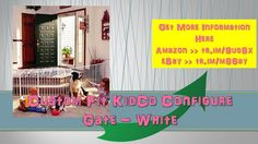 Custom Fit KidCo Configure Gate White|configure gate|mount|close configu...