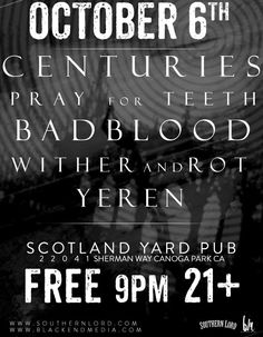 Badblood, Wither and Rot, Yeren - Canoga Park - 2013