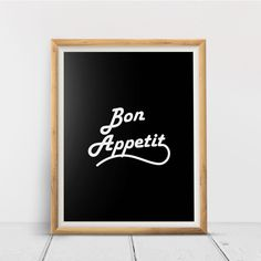 Bon Appetit, Printable Wall Art Print, Inspirational, Typography, Home Decor, Poster, Quote Print, Minimalist Quote, Digital Download Quote Prints, Wall Art Prints, Printing Services, Online Printing, Minimalist Quotes, International Paper Sizes, Daily Reminder, Make You Feel, Printable Wall Art