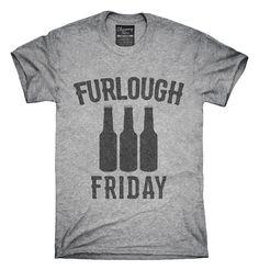 Furlough Friday Beer T-shirts, Hoodies,