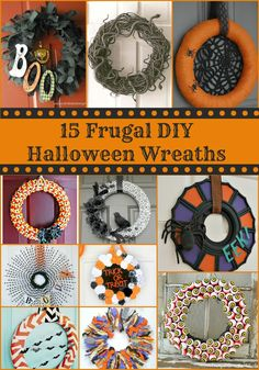 15 Frugal DIY Halloween Wreaths - I like the Nevermore and Boo wreaths the best!