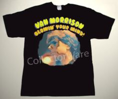 VAN MORRISON Blowin' Your Mind CUSTOM ART UNIQUE T-SHIRT Each T-shirt is individually hand-painted, a true and unique work of art indeed! To order this, or design your own custom T-shirt, please contact us at info@collectorware.com, or visit http://www.collectorware.com/tees-vanmorrison_andrelated.htm