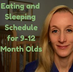 How to get your 9-12 month old baby on a consistent sleeping and feeding schedule. #schedule #parenting #babies