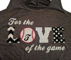 "Custom ""For the Love of the Game"" Softball or Baseball Flowy Racerback Tank - Multiple Colors and Sports Options"