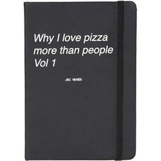 TOPSHOP Why I Love Pizza Journal (395 UAH) ❤ liked on Polyvore featuring home, home decor, stationery, fillers, items, accessories, books and black
