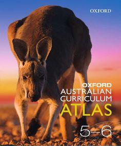 Oxford Australian Curriculum Atlas Years 5-6 Australian Curriculum, Social Science, Homeschool, Oxford, Teacher, Student, Education, Books, Professor