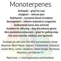 Monoterpenes: They are found in most #essentialoils. While offering a variety of healing properties, the most important ability of the monoterpenes is that they can reprogram miswritten information in the cellular memory. With improper coding in the DNA, cells malfunction and diseases result, such as cancer.