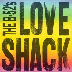 """Pin for Later: The Ultimate '80s Wedding Reception Playlist """"Love Shack"""" by The B-52's"""