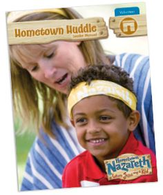 Hometown Huddle Leader Manual--You're a Tribe Leader at Hometown Nazareth VBS… so what do you do—and how do you do it? This leader manual will show you how. Included in the Hometown Nazareth Ultimate Starter Kit.#VBS2015 #NazarethVBS