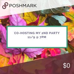 Co-hosting party 11/9 I'm cohosting my second posh party on 11/9 and I am looking for host picks. The theme has not been announced yet but as soon as I know I will post it. If you are a compliant closet let me know! Other