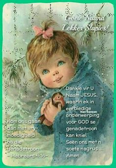 Afrikaanse Quotes, Goeie Nag, Goeie More, Night Wishes, Good Night, Amen, Hoop, Blouse, Messages